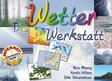 Die Wetter-Werkstatt