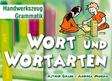 Handwerkszeug Grammatik Wort und Wortarten