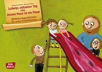 Bilderbuchgeschichten - Ludwigs seltsamer Tag – Unsere Neue ist ein Mann